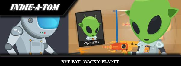 bye-bye-wacky-planet